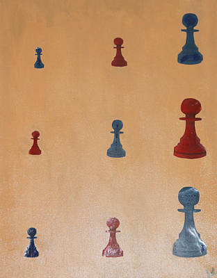 Pawn Painting - No Matter How Big Still A Pawn by John Roy