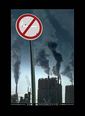 Message Art Photograph - No Smoking by Mike McGlothlen