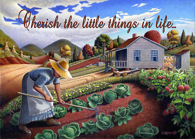 Garden Scene Painting - no13A Cherish the little things in life by Walt Curlee