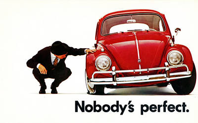 Nobodys Perfect - Volkswagen Beetle Ad Print by Georgia Fowler