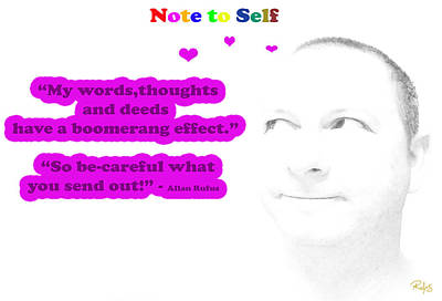 Note To Self Boomerang Effect Print by Allan Rufus