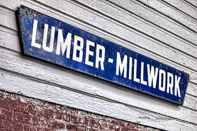 Woodworking Print featuring the photograph Old Lumberyard Sign by Olivier Le Queinec