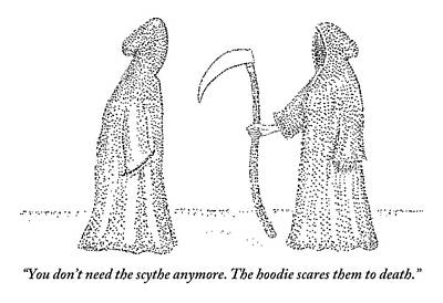 Hoodies Drawing - One Grim Reaper Says To Another by Robert Mankoff