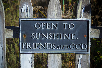 Open To Sunshine Sign Print by Garry Gay