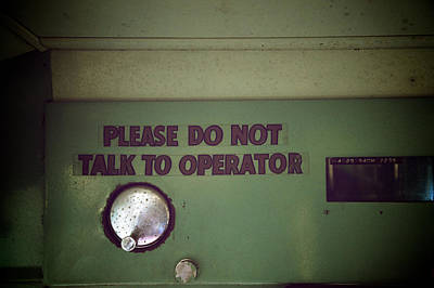 Do Not Talk Photograph - Operator by Brandon Addis