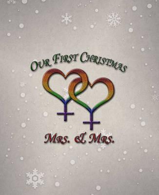 Lesbian Digital Art - Our First Christmas Lesbian Pride by Tavia Starfire