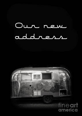 Trailer Photograph - Our New Address Announcement Card by Edward Fielding