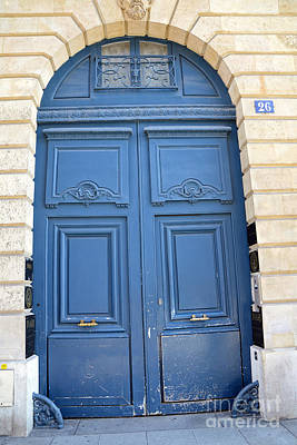 Paris Blue Doors No. 26 - Paris Romantic Blue Doors - Paris Dreamy Blue Doors - Parisian Blue Doors Print by Kathy Fornal
