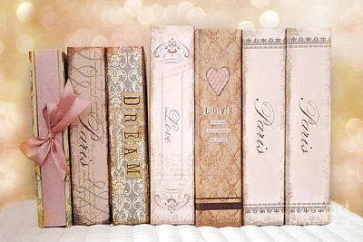 Paris Dreamy Shabby Chic Romantic Pink Cottage Books Love Dreams Paris Collection Pastel Books Print by Kathy Fornal