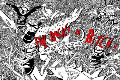 Pay Backs A Bitch Print by Karen Elzinga