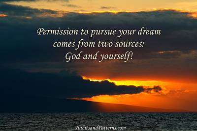 Permission To Pursue Your Dream Print by Pharaoh Martin