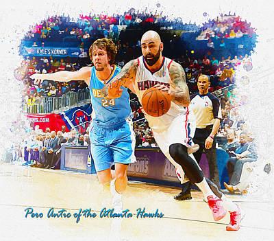 Pero Antic Of The Atlanta Hawks Original by Don Kuing