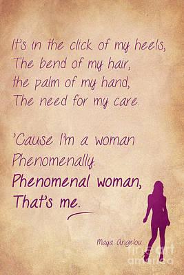 Phenomenal Woman Quotes 4 Print by Nishanth Gopinathan