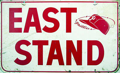 Phillies East Stand Sign - Connie Mack Stadium Print by Bill Cannon