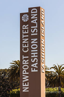 Photo Of Fashion Island Sign In Newport Beach Print by Paul Velgos