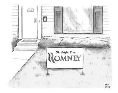 Signed Poster Drawing - Picket Sign Outside A Home Reads by Paul Noth