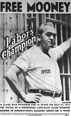 Labor Union Photograph - Poster For Tom Mooney by Underwood Archives