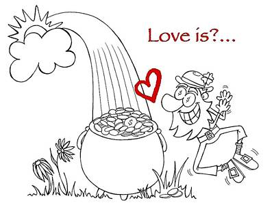 Friendly Drawing - Pot Of Gold Valentines  by Konni Jensen