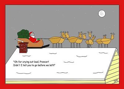 Vixen Digital Art - Prancers Gotta Go Christmas Card by Manly Thweatt