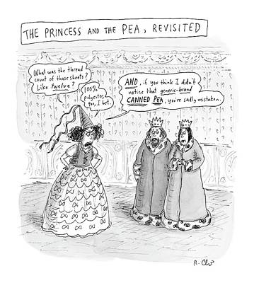Princes Complains About Thread Count Of Sheets Print by Roz Chast