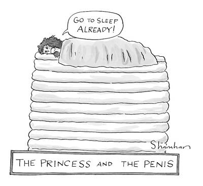 Princess On Top Of A Lot Of Mattresses Print by Danny Shanahan