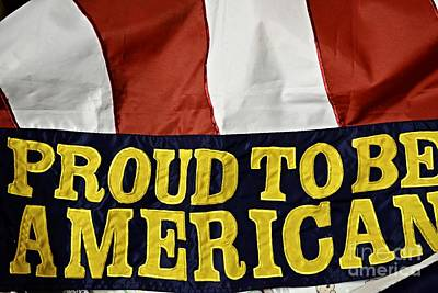 Proud To Be An American Print by JW Hanley