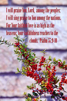 Pryacanthia Red Berries Ps. 57v9-10 Print by Linda Phelps