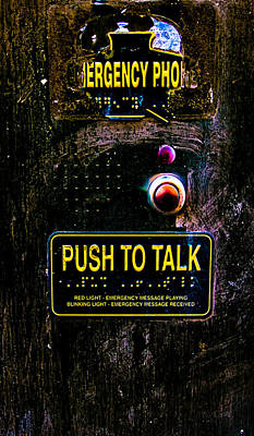 Police Photograph - Push To Talk by Bob Orsillo