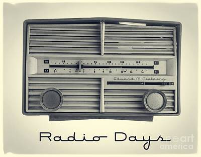 Electronics Photograph - Radio Days by Edward Fielding