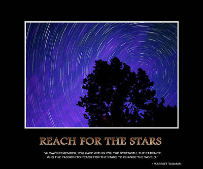 Startrails Digital Art - Reach For The Stars - Inspirational Message Artwork by Gregory Ballos