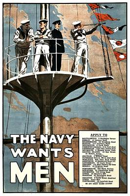 Recruiting Poster - Britain - Navy Wants Men Print by Benjamin Yeager
