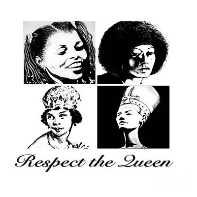 Respect The Queen's  Print by Respect the Queen