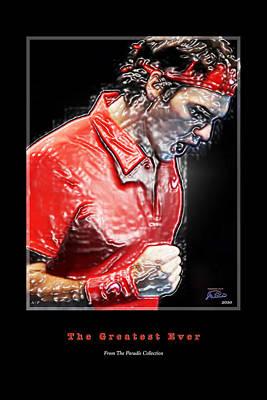 Raphael Nadal Digital Art - Roger Federer  The Greatest Ever by Joe Paradis