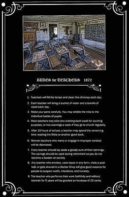 One Room School Photograph - Rules For Teachers - 1872 - Montana Territory by Daniel Hagerman