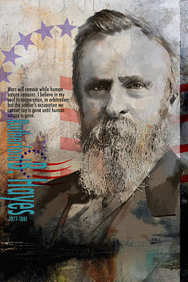 James Garfield Painting - Rutherford B. Hayes by Corporate Art Task Force