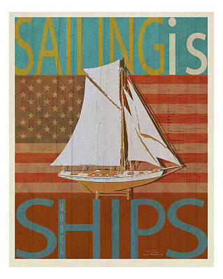 American Flags Drawing - Sailing Is Model Ships America by Joost Hogervorst