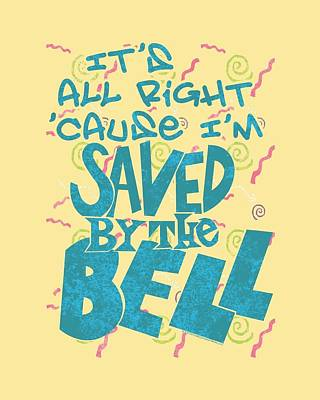 Kelly Slater Digital Art - Saved By The Bell - Saved by Brand A