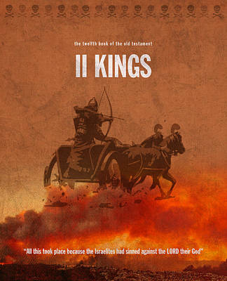 Old Mixed Media - Second Kings Books Of The Bible Series Old Testament Minimal Poster Art Number 12 by Design Turnpike