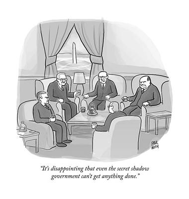 Corruption Drawing - Several Angry-looking Old Men In Suits Sit by Paul Noth