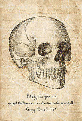 Philosophical Drawing - Skull Quote By George Orwell by Taylan Apukovska
