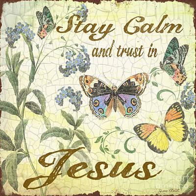 Stay Calm-trust In Jesus-2 Original by Jean Plout