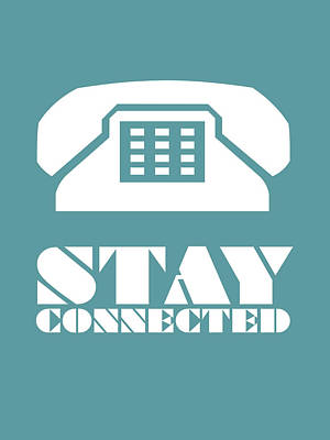 Stay Connected 4 Print by Naxart Studio