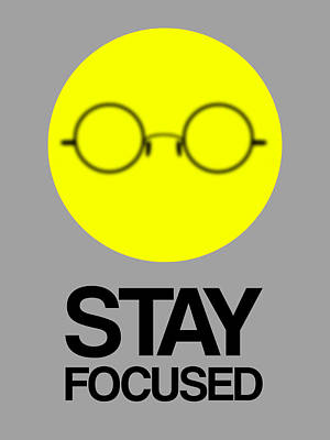 Stay Focused Circle Poster 2 Print by Naxart Studio