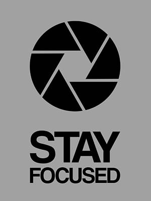 Stay Focused Circle Poster 3 Print by Naxart Studio