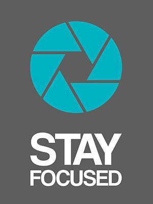 Stay Focused Circle Poster 4 Print by Naxart Studio