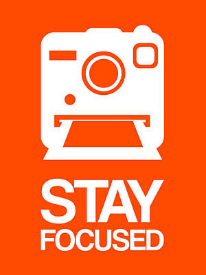Stay Focused Polaroid Camera Poster 3 Print by Naxart Studio