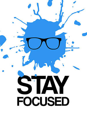 Hip Digital Art - Stay Focused Splatter Poster 2 by Naxart Studio