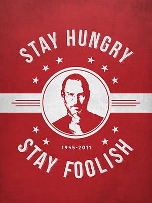 Stay Hungry Stay Foolish - Red Print by Aged Pixel