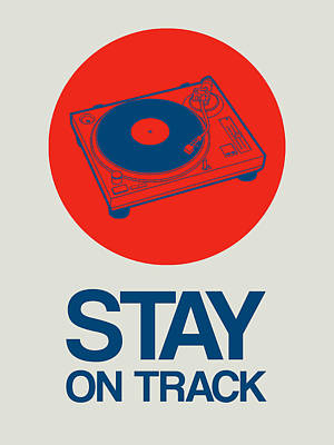 Stay On Track Record Player 1 Print by Naxart Studio