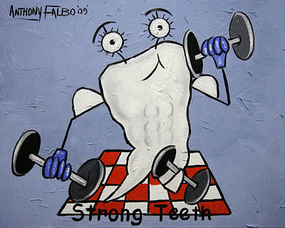 Strong Teeth Print by Anthony Falbo